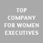 Top Company for Woman Executives