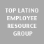 Top Latino Employee Resource Group